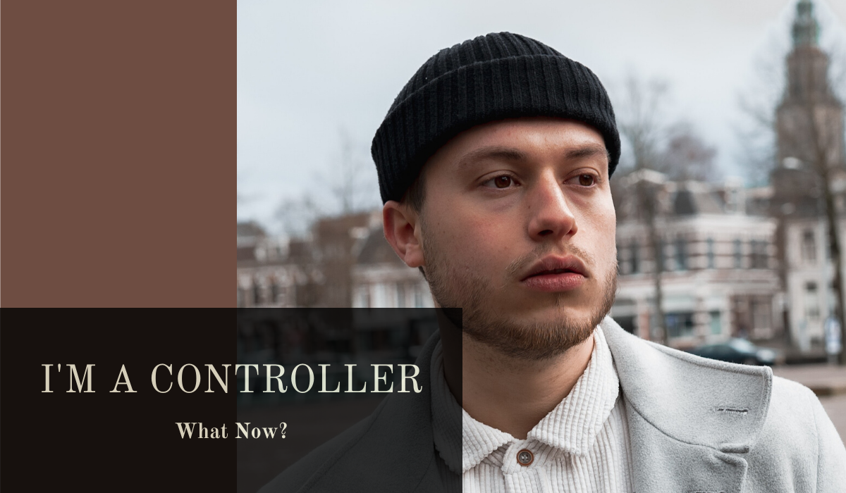 I'm a Controller: What Now?